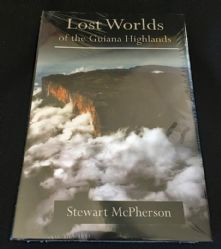 B34  Lost Worlds of the Guiana Highlands By Stewart McPherson